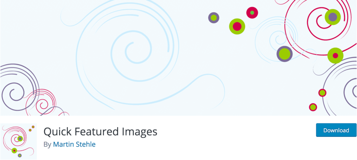 The Quick Featured Images plugin.