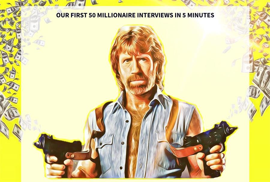 Millionaire Interviews
