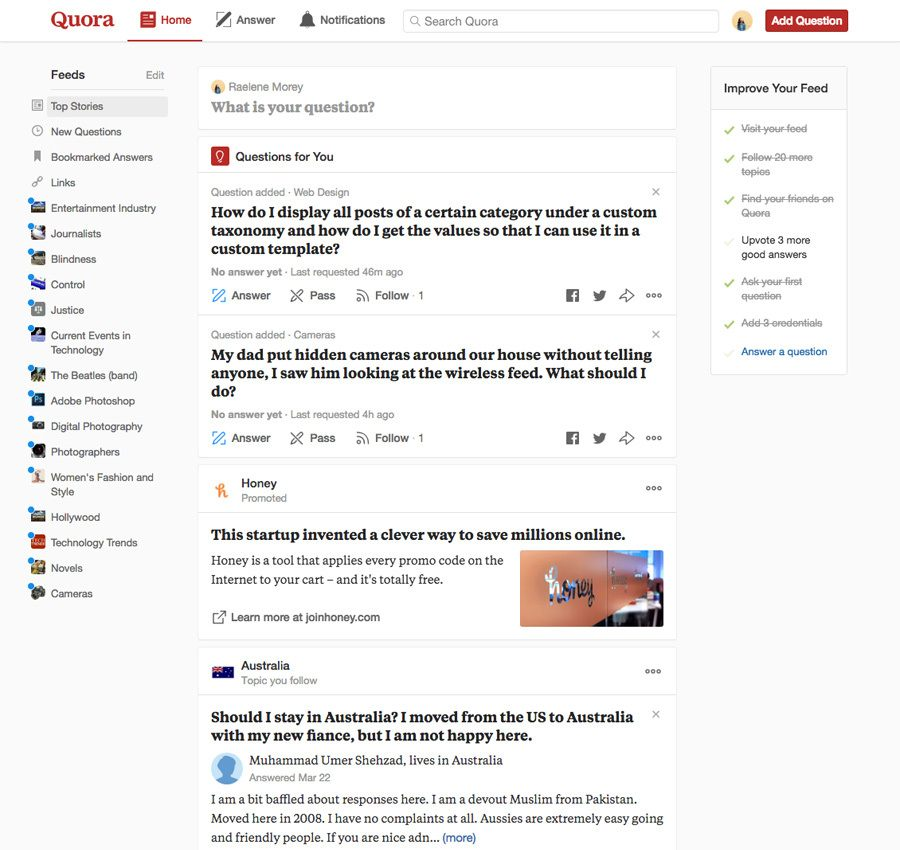 Quora is a popular question and answer forum.
