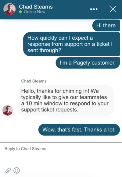 At Pagely we respond to support tickets within 10 minutes.